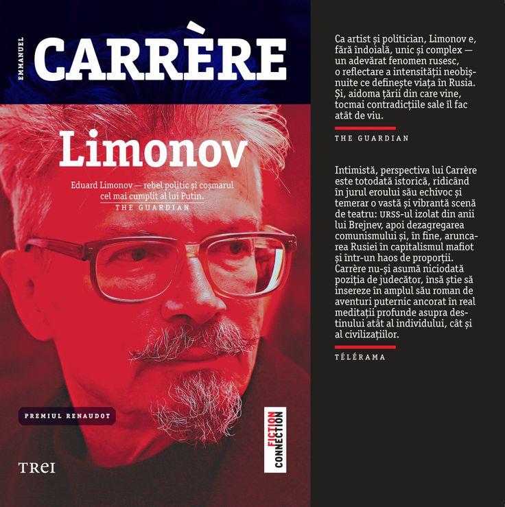 """""""Eduard Limonov — rebel politic şi coşmarul cel mai cumplit al lui Putin."""" - The Guardian"""