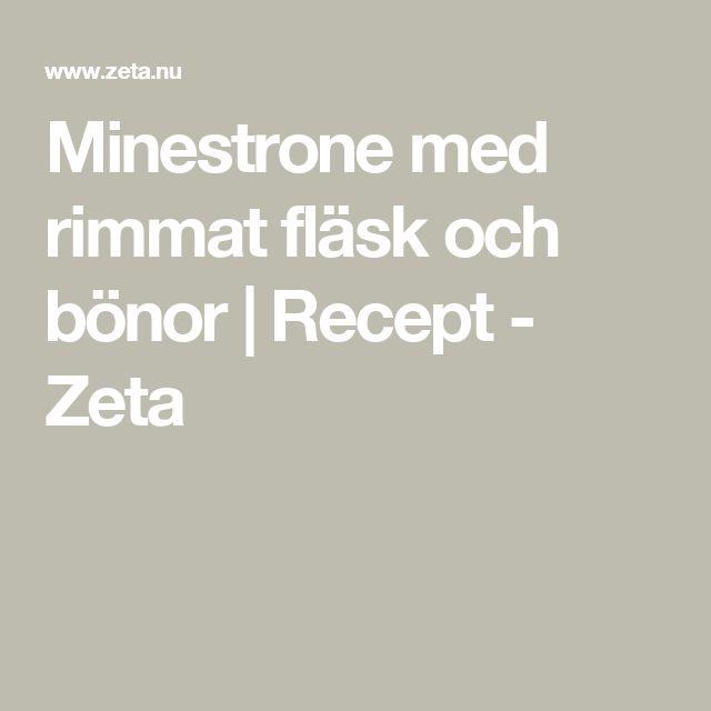 Minestrone med rimmat fläsk och bönor | Recept - Zeta