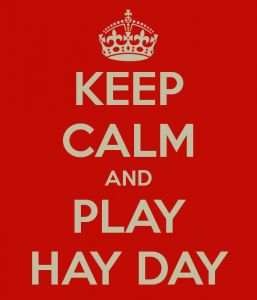Keep Calm & Play Hay Day - DigitalWeb.nl