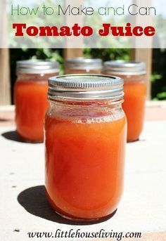 How to make your own and how  to Can your own Tomato Juice with fresh garden tomatoes!