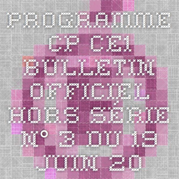 Programme CP-CE1 Bulletin officiel hors-série n° 3 du 19 juin 2008