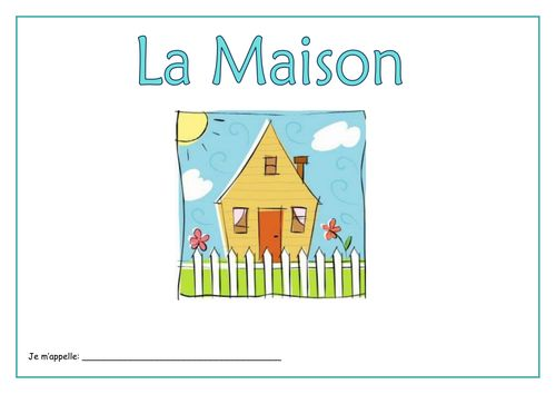 Free! La Maison - French Activity Booklet. A booklet of gap-fill worksheets for learning & practicing French vocabulary for: rooms in a house, furniture, the exterior of a house and a place setting.