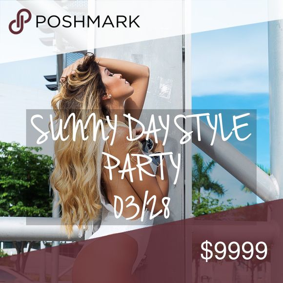 HOSTING! 3/28! SUNNY DAY STYLE PARTY 🌴✨ So excited to be hosting my 5th POSH PARTY! And this one is special! What else defines that Miami life other than Sunny Day Style! Let's embrace spring and get ready for summer! 😎🌴 Cant wait to party with you!  ✨💥 Style Link Miami Other