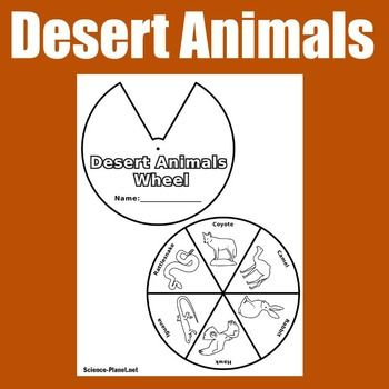 Desert : Desert : Desert Animals Desert: Desert Animals ActivityHere's a fun activity to compliment your unit on habitats, animals and biomes! Your students will enjoy making this desert animal craft activity!Desert | Desert Animals | Habitats | Biomes | Animals