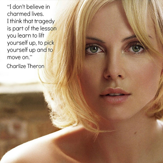Movie Actor Quote - Charlize Theron - Film Actor Quote   #charlizetheron
