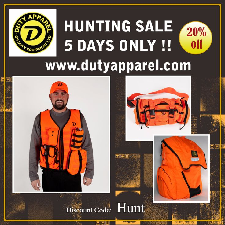 HUNTING SALE!!!!   5 DAYS ONLY - 20% off all our hunting vests, accessories and packs!!!   www.dutyapparel.com  #hunt #hunting # blaze #orange #packs #vest #molle
