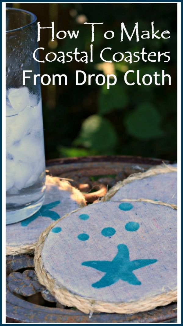 Now I am no stranger to using drop cloth in projects. So what could I make for Drop Cloth Day? I will show you how to make coastal coasters from drop cloth.