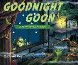 Halloween Book for baby Goodnight Goon Fans of Goodnight Moon (Margaret Wise-Brown) will enjoy Michael Rex's ghoulish take on the original bedtime classic. The rhythm of the rhyme is very similar to Goodnight Moon,but the words take on a spooky twist in this version that will definitely appeal to your monster lovers! Older kids will enjoy the spooky and silly illustrations. And the best part is, it's not too scary for a bedtime book.