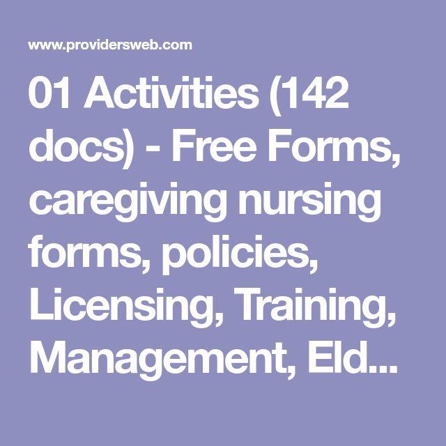 01 Activities (142 docs) - Free Forms, caregiving nursing forms, policies, Licensing, Training, Management, Elder Care, Assisted Living, Alzheimer's, ALF