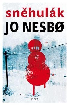 Jo Nesbo - Sněhulák