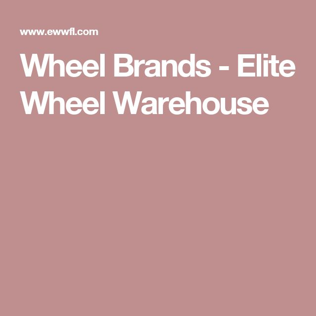 Wheel Brands - Elite Wheel Warehouse