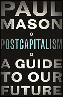 PostCapitalism: A Guide to our Future-did he see the coming of Brexit?