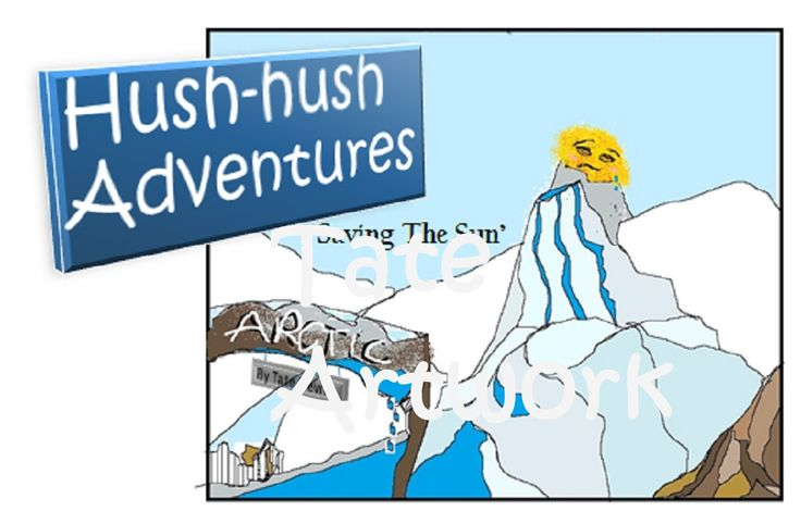 http://www.amazon.co.uk/Hush-hush-Adventures-Saving-Tate-Devros-ebook/dp/B017ZNE0WI