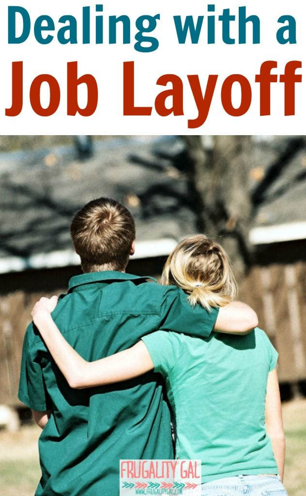 Dealing With A Layoff. Our Job Layoff Story.   Www.FrugalityGal.com