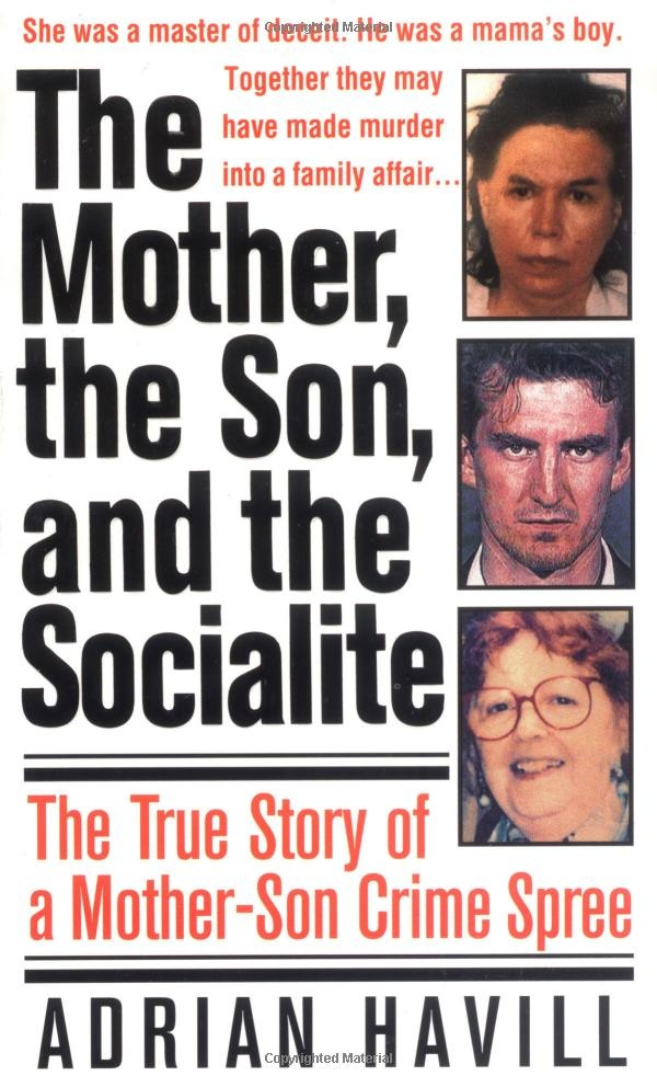 The Mother, The Son, And The Socialite: The True Story Of A Mother ...