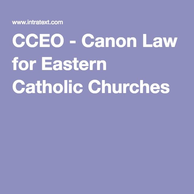 CCEO - Canon Law for Eastern Catholic Churches