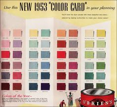 Authentic Mid-Century Paint Colors  Here's a handy little cheat sheet for mid-century paint colors: a 1953 color card from O'Brien paint.