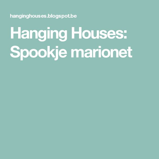Hanging Houses: Spookje marionet