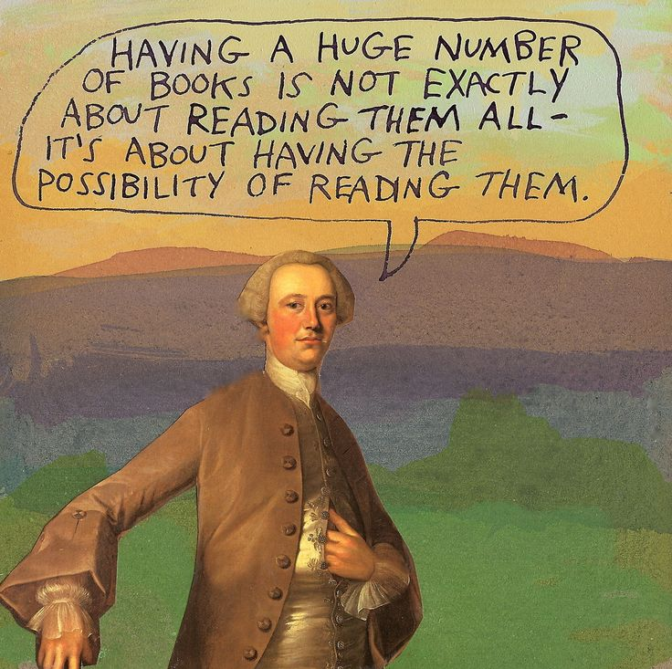 Having a huge number of books is not exactly about reading them all — it's about having the possibility of reading them all. ...