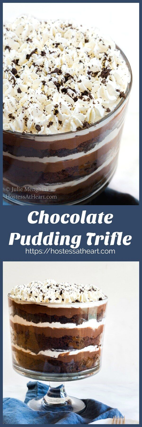 This Chocolate Pudding Trifle has delicious layers of chocolate cake, pudding, cookie crumbs and whipped cream. It is dreamy and creamy goodness! | HostessAtHeart.com #Chocolate Dessert #Comfortfood #recipe #sweets #homemade | Chocolate Desserts | Easy Desserts | Party Food via @HostessAtHeart