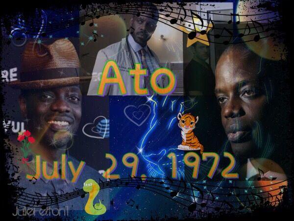 Ato Essandoh July 29, 1972 Leo