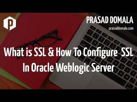 What is SSL and How to Configure SSL, Keystores and Certificates in Oracle Weblogic Server  #certificates #configure #keystores