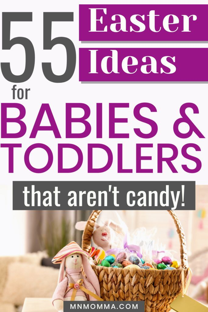 55 Easter Ideas For Babies Toddlers For 2021 Baby Easter Basket Baby Easter Fun Easter Baskets