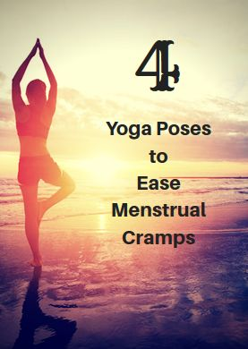 4 yoga poses to ease menstrual cramps  yoga poses