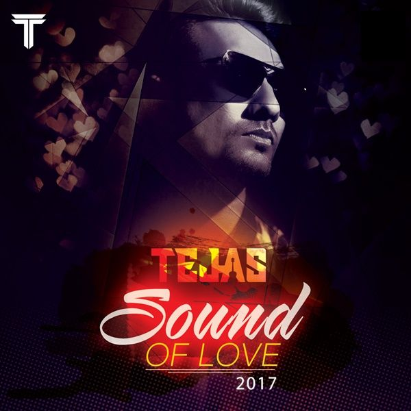 Sound of Love 2017 -Dj Tejas