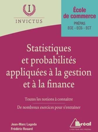 Statistiques et Probabilités appliquées à la Gestion et à la Finance/F.  Rosard, 2016 http://bu.univ-angers.fr/rechercher/description?notice=000887360