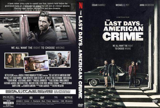 The Last Days Of American Crime 2020 Dvd Custom Cover In 2020 Dvd Cover Design Custom Dvd American Crime
