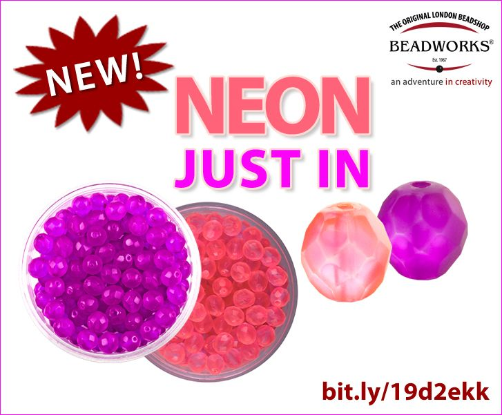 NEW! Neon beads just in: http://www.beadworks.co.uk/Catalogue/Glass-Beads/Czech-Glass-Beads/Fire-Polished-Faceted-Glass-Beads/Fire-Polished-Matt-Faceted-Glass-Beads