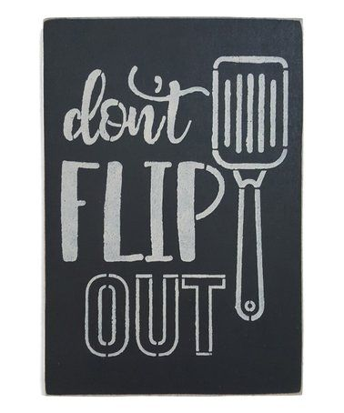 look what i found on #zulily! 'don't flip out' wall art #zulilyfinds