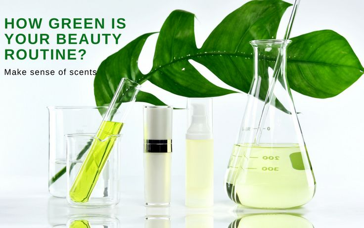 How Green Is Your Beauty Routine