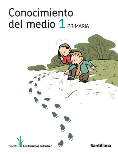 CONOCIMIENTO DEL MEDIO PRIMERO: LIBRO DIGITAL | Recursos para Primer Ciclo
