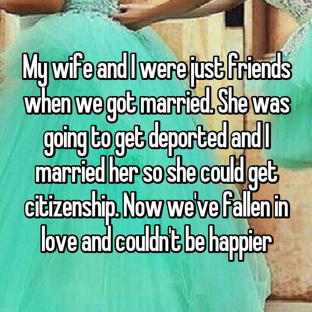 19 People Who Only Fell In Love With Their Spouses After They Got Married