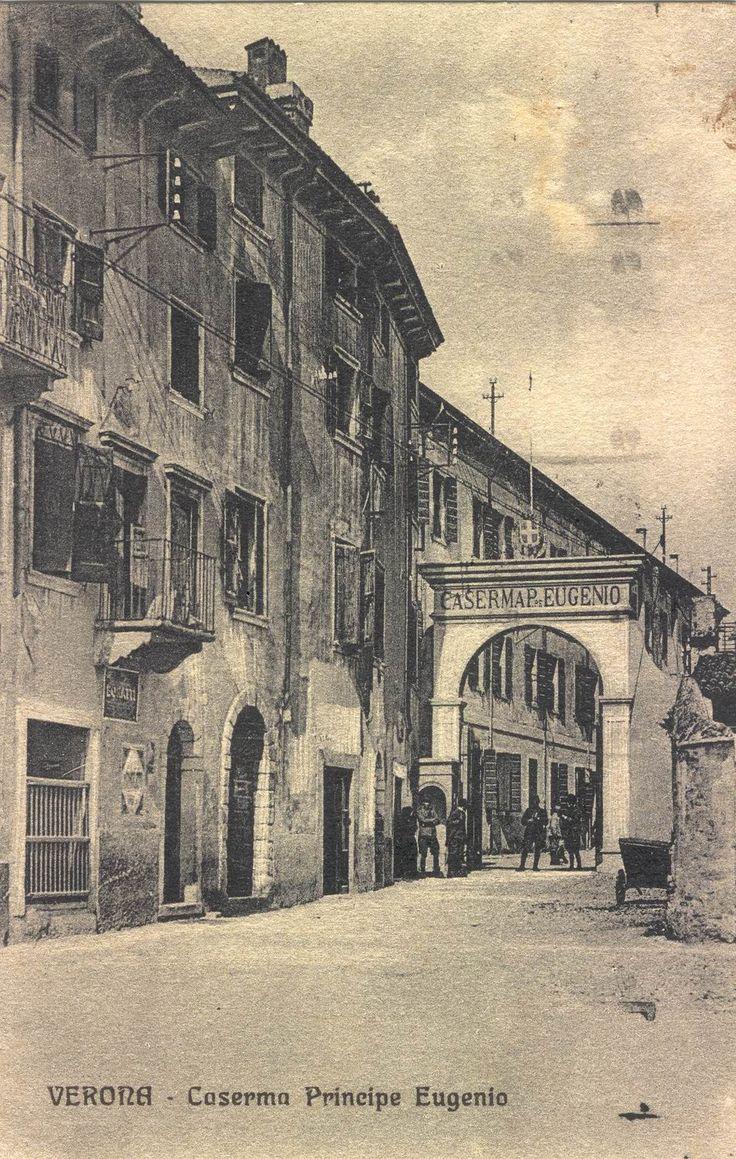 Verona - Caserma Principe Eugenio - 1928