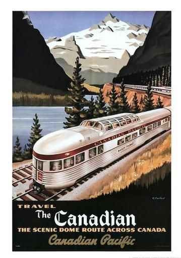 Vintage travel poster advertising the Canadian Pacific railroad's Dome Train sightseeing tour.