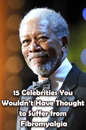 15 Celebrities You Wouldn't Have Thought to Suffer from Fibromyalgia #Fibromyalgia