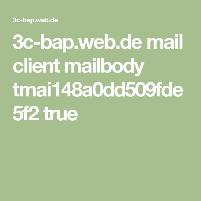 3c-bap.web.de mail client mailbody tmai148a0dd509fde5f2 true
