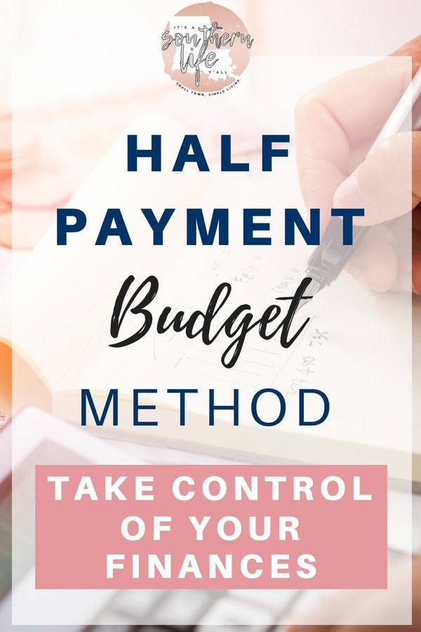 Half payment budget method that helps break the paycheck to paycheck