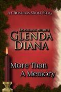 More Than A Memory (A Christmas Short Story)