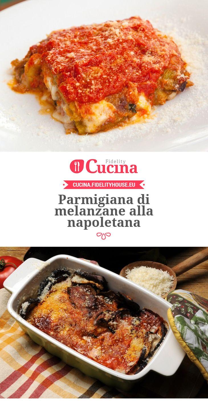 #Parmigiana di #melanzane alla napoletana