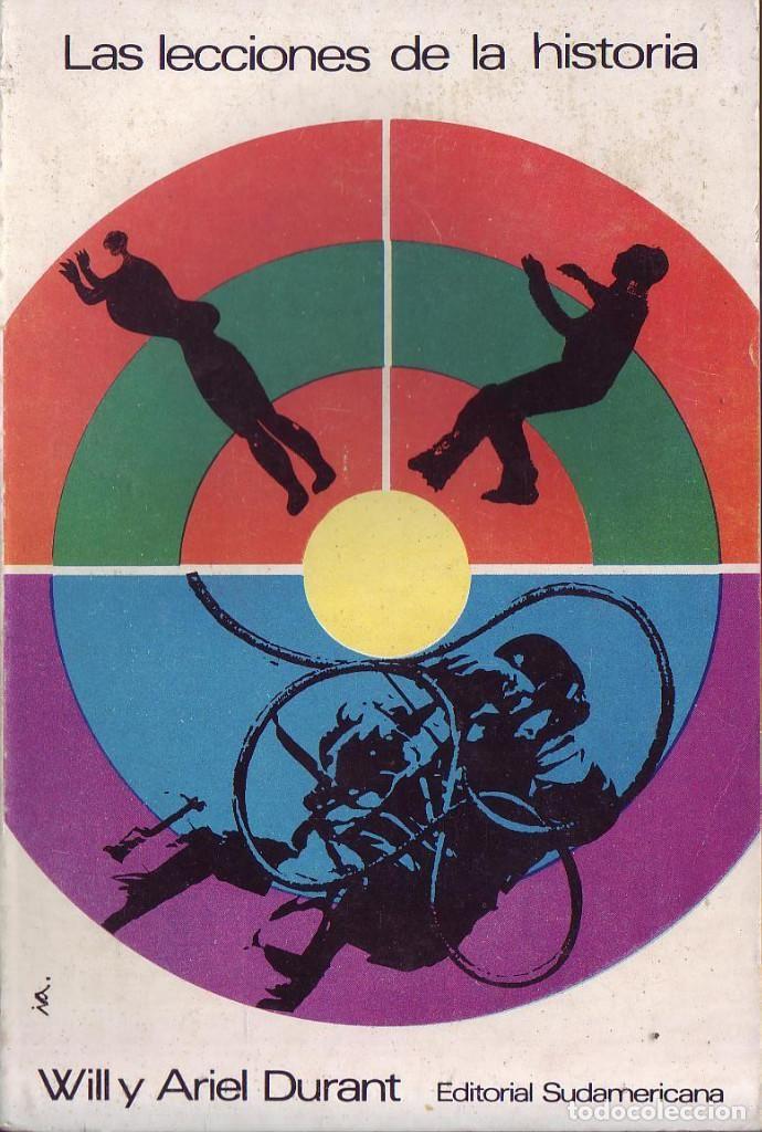 Libros de segunda mano: Las lecciones de la historia. Will y Ariel Durant. Editorial: Editorial Sudamericana. (1969). - Foto 2 - 91546240