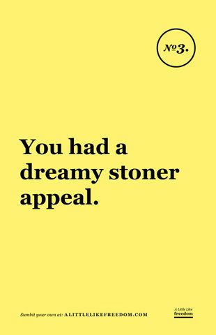 funny my boyfriend popped in my head <3: High Vibe, Stoner Quote, Stoner Appeal, Funny Shit, Guy, Dreamy Stoner, Boyfriend Popped, Funnies