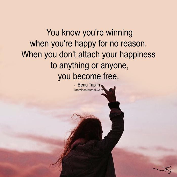 Unattached Happiness is a Sign Of the Winner and it