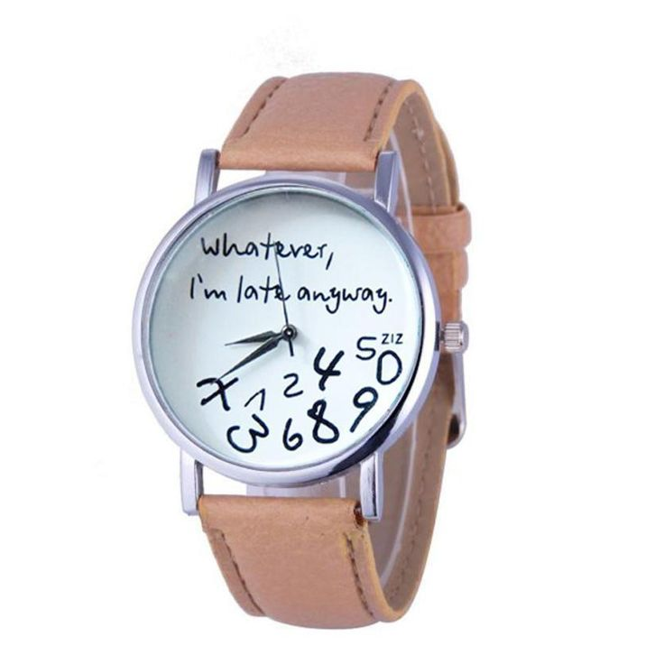 "Leather Watch"" Whatever I am Late Anyway"""