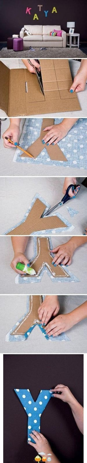 Cardboard Letters. Would to this with the words LOVE or FAMILY and in pretty fabric matching my couch and pillows! Maybe this weekend!