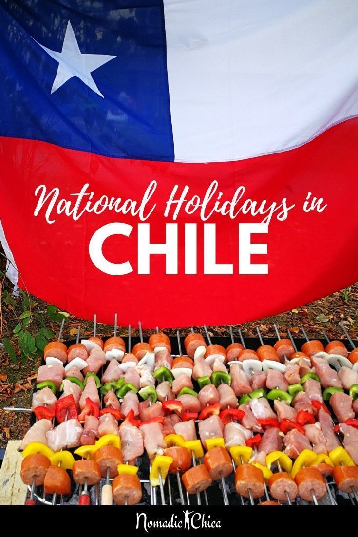 How To Enjoy The National Holidays In Chile From Barbequing To Dancing Check To K South America Travel Destinations South America Travel Latin America Travel