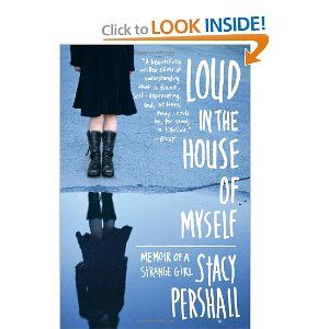 67 best bipolar books images on pinterest thoughts art therapy i found loud in the house of myself memoir of a strange girl by stacy pershall to be a superbly written first person account of a young girls struggle fandeluxe Choice Image